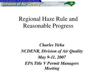 Regional Haze Rule and Reasonable Progress