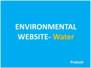ENVIRONMENTAL WEBSITE-  Water