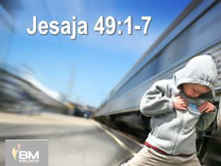 Jesaja 49:1-7