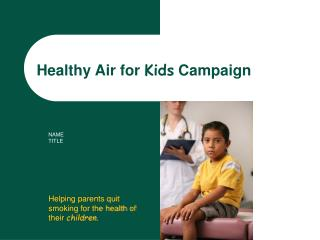 Healthy Air for Kids Campaign