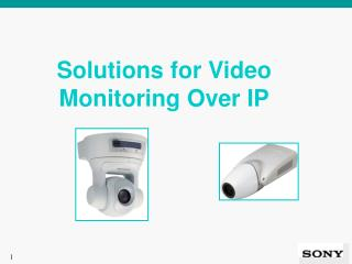 Solutions for Video Monitoring Over IP