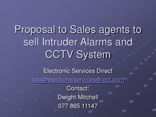 Proposal to Sales agents to sell Intruder Alarms and CCTV System
