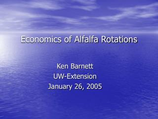 Economics of Alfalfa Rotations