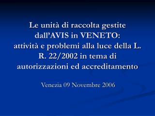 Venezia 09 Novembre 2006