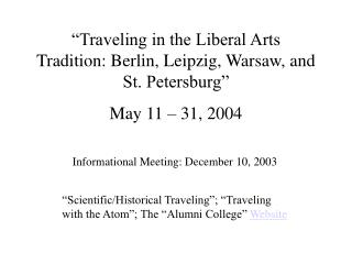 """Traveling in the Liberal Arts Tradition: Berlin, Leipzig, Warsaw, and St. Petersburg"""