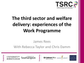 The third sector and welfare delivery: experiences of the Work Programme