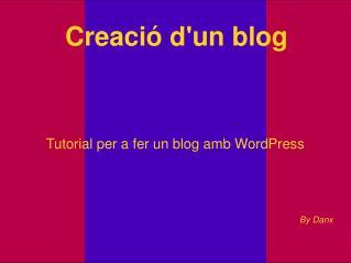 Creació d'un blog