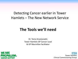 Detecting Cancer earlier in Tower Hamlets – The New Network Service