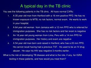 A typical day in the TB clinic