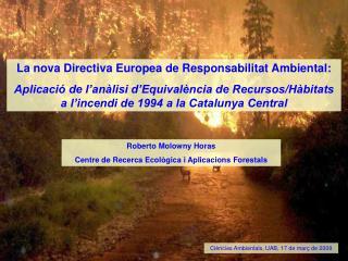 La nova Directiva Europea de Responsabilitat Ambiental: