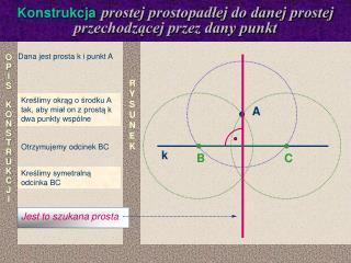 Konstrukcja prostej prostopadłej do danej prostej przechodzącej przez dany punkt