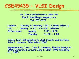CSE45435 – VLSI Design