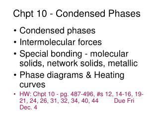 Chpt 10 - Condensed Phases