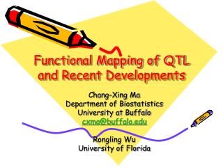 Functional Mapping of QTL and Recent Developments