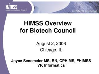 HIMSS Overview  for Biotech Council