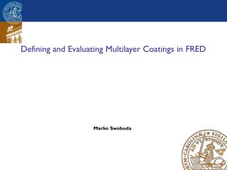 Defining and Evaluating Multilayer Coatings in FRED
