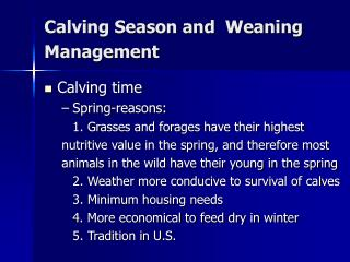 Calving Season and  Weaning Management