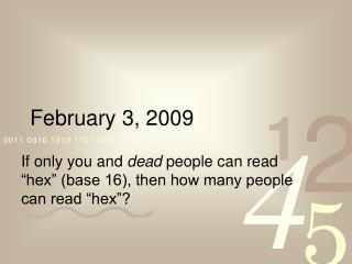 February 3, 2009