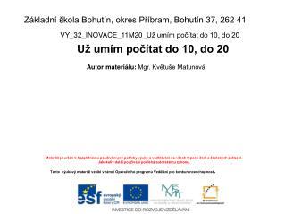 Základní škola Bohutín, okres Příbram, Bohutín 37, 262 41
