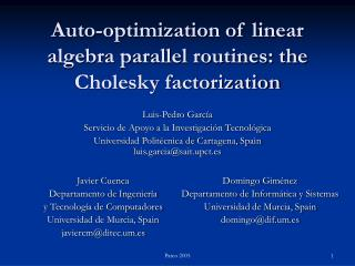 Auto-optimization of linear algebra parallel routines: the Cholesky factorization