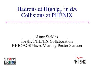 Hadrons at High p T   in dA Collisions at PHENIX
