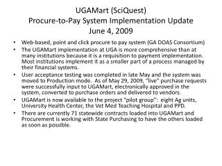 UGAMart (SciQuest) Procure-to-Pay System Implementation Update June 4, 2009