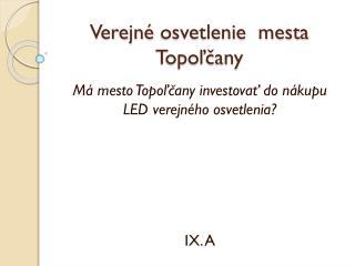 Verejn é osvetlenie  mesta Topoľčany
