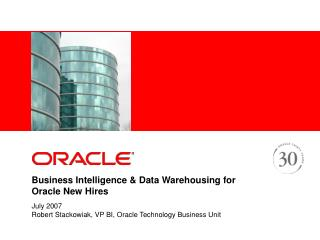 Business Intelligence & Data Warehousing for Oracle New Hires