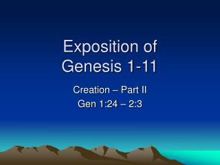 Exposition of  Genesis 1-11