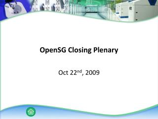 OpenSG Closing Plenary