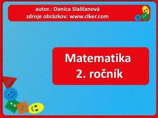 Matematika  2. ročník