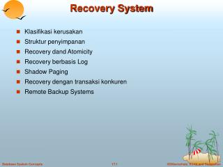 Recovery System