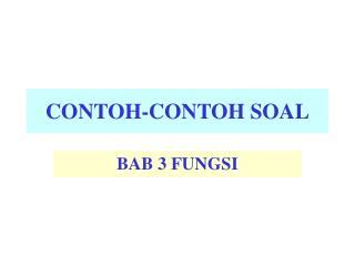 CONTOH-CONTOH SOAL