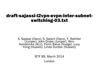 draft-sajassi-l2vpn-evpn-inter-subnet-switching- 03. txt