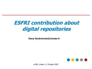 ESFRI contribution about digital repositories