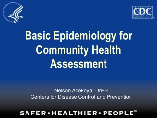 Basic Epidemiology for Community Health Assessment