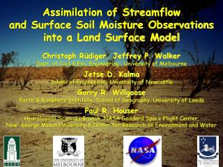 Assimilation of Streamflow  and Surface Soil Moisture Observations  into a Land Surface Model
