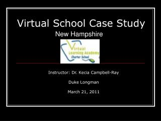 Virtual School Case Study