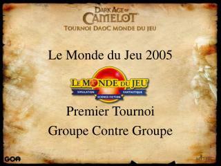 Le Monde du Jeu 2005