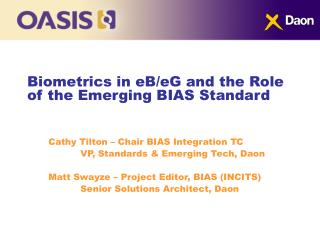 Biometrics in eB/eG and the Role of the Emerging BIAS Standard