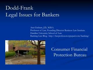 Dodd-Frank Legal Issues for Bankers