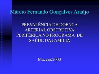 Márcio Fernando Gonçalves Araújo