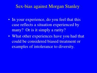 Sex-bias against Morgan Stanley