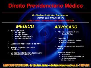 Direito Previdenci�rio M�dico