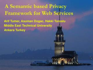 A Semantic based Privacy Framework for Web Services