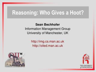 Reasoning: Who Gives a Hoot?