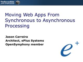 Moving Web Apps From Synchronous to Asynchronous Processing