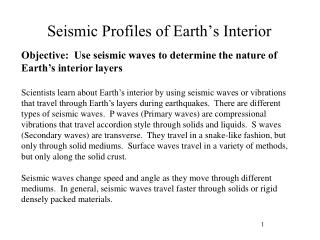 Seismic Profiles of Earth's Interior