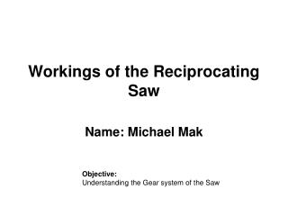 Workings of the Reciprocating Saw