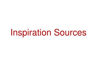 Inspiration Sources